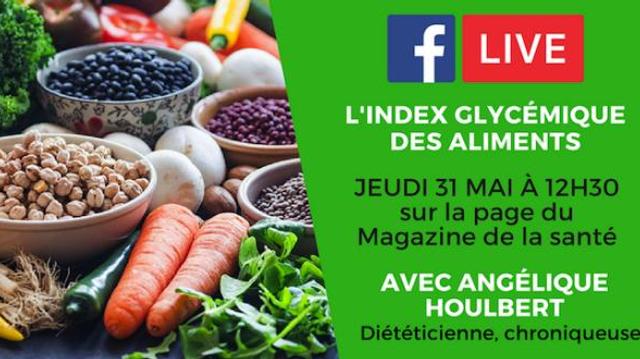 Index glycémique : les réponses à vos questions sur Facebook Live