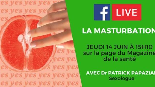 Masturbation : les réponses à vos questions sur notre Facebook Live