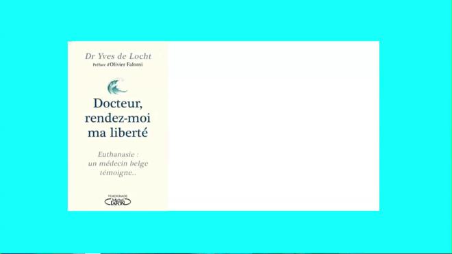 """Entretien avec le Dr Yves De Locht, médecin généraliste et auteur de """"Docteur, rendez-moi ma liberté"""""""