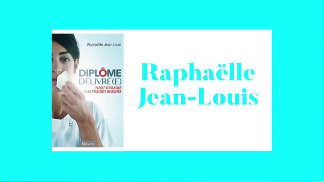 """""""Des élèves infirmières maltraitées"""", entretien avec Raphaëlle Jean-Louis"""