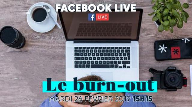 Burn-out : les réponses à vos questions sur notre Facebook Live