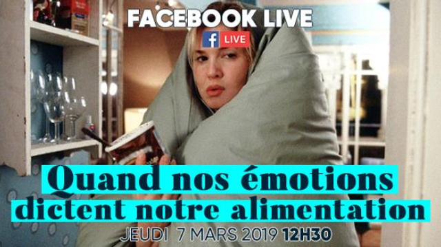 Emotions et alimentation : les réponses à vos questions sur notre Facebook Live