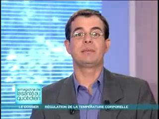 Michel Cymes et Benoît Thevenet expliquent la régulation de la température corporelle.