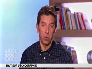 Marina Carrère d'Encausse et Michel Cymes expliquent l'échographie.
