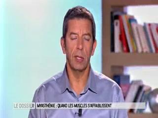 Marina Carrère d'Encausse et Michel Cymes expliquent la myasthénie.