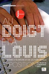 Au doigt et à Louis, le système de lecture et d'écriture Braille