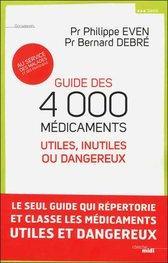 Le guide des médicaments utiles, inutiles... ou dangereux