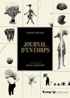 Journal d'un corps, de Daniel Pennac, illustré par Manu Larcenet