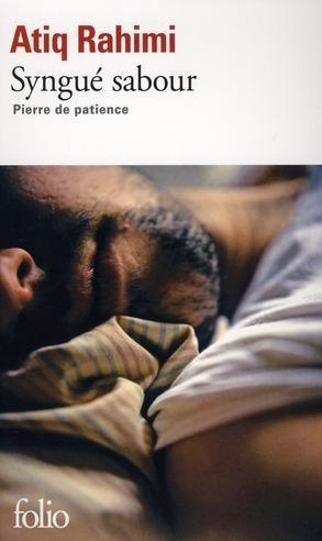 Syngué Sabour : Pierre de patience, de Atiq Rahimi