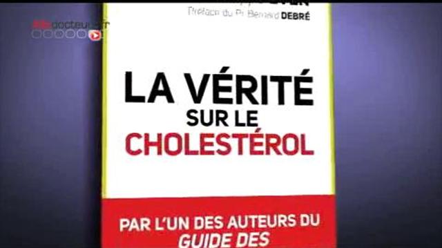 Et si le cholestérol n'était pas notre ennemi ?